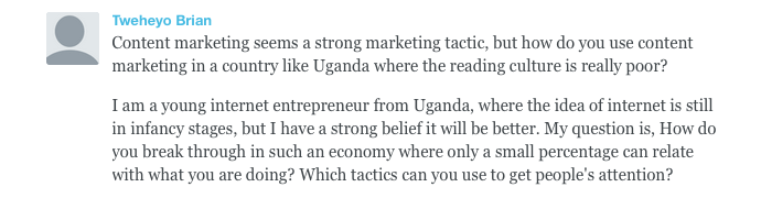 How Do You Use Content Marketing In A Developing Country Where The Reading Culture Is Really Poor
