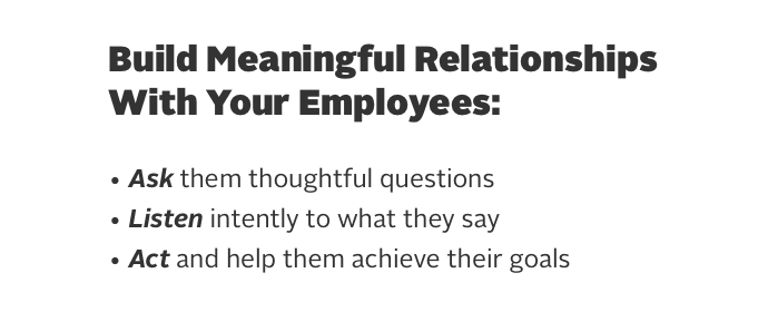Building meaningful relationships with employees lowers turnover