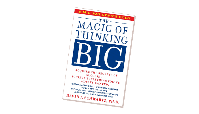 Excuses: The Magic of Thinking Big