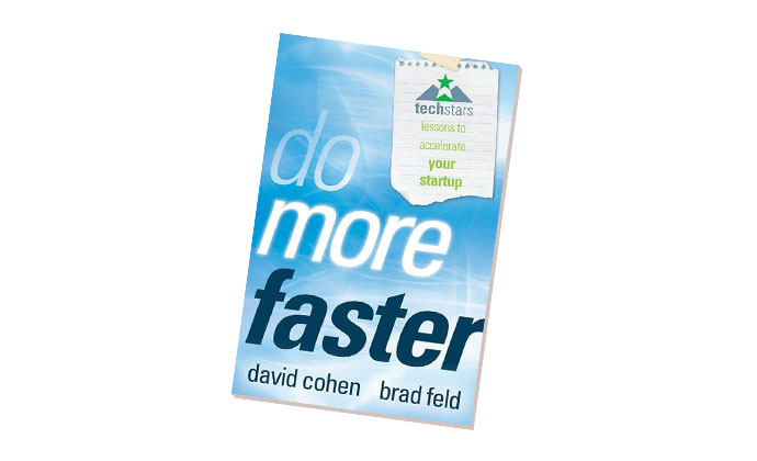 Do More Faster by Brad Feld and David Cohen