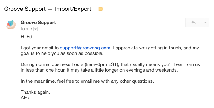 Auto-reply message stating when customers can expect a response