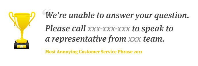 The most annoying customer service phrase