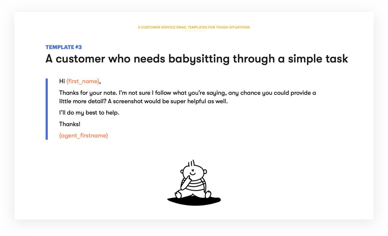 Customer Service Email Template 3 - A customer who needs babysitting through a simple task