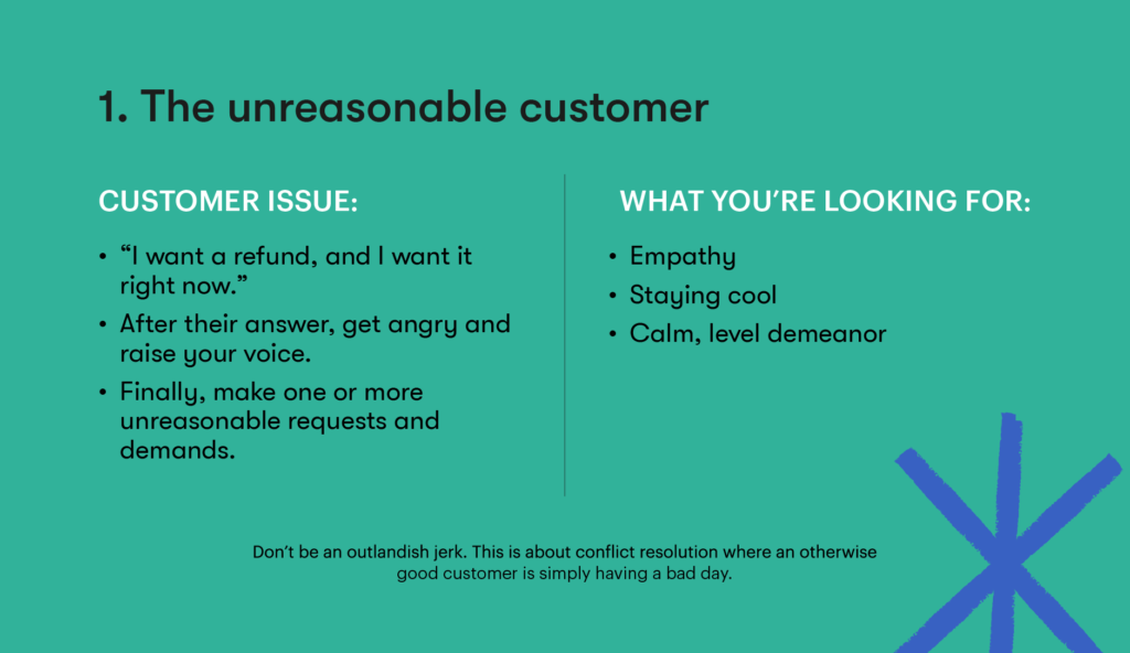 Customer service interview question 1 - The unreasonable customer