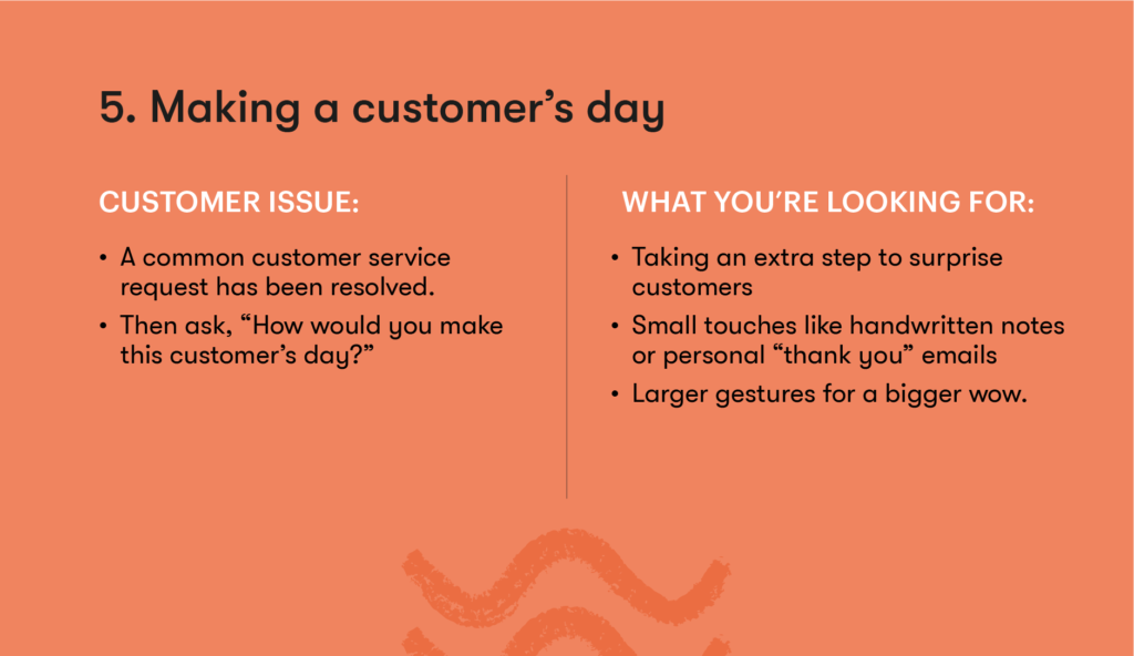 Customer service interview question 5 - Making a customer's day
