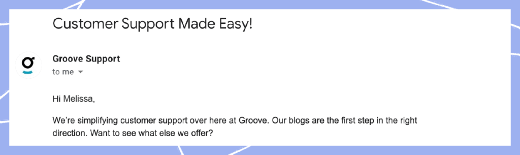 Customer success strategy 1: Email for blog leads