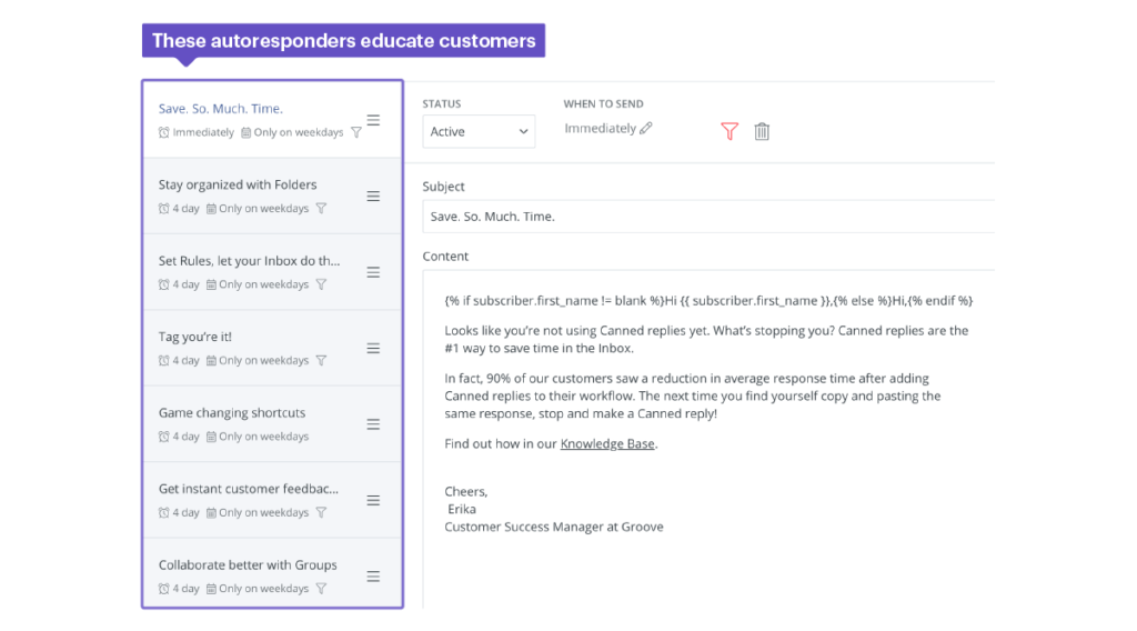This autoresponder sequence is used for customer education, retention, and feature utilization.